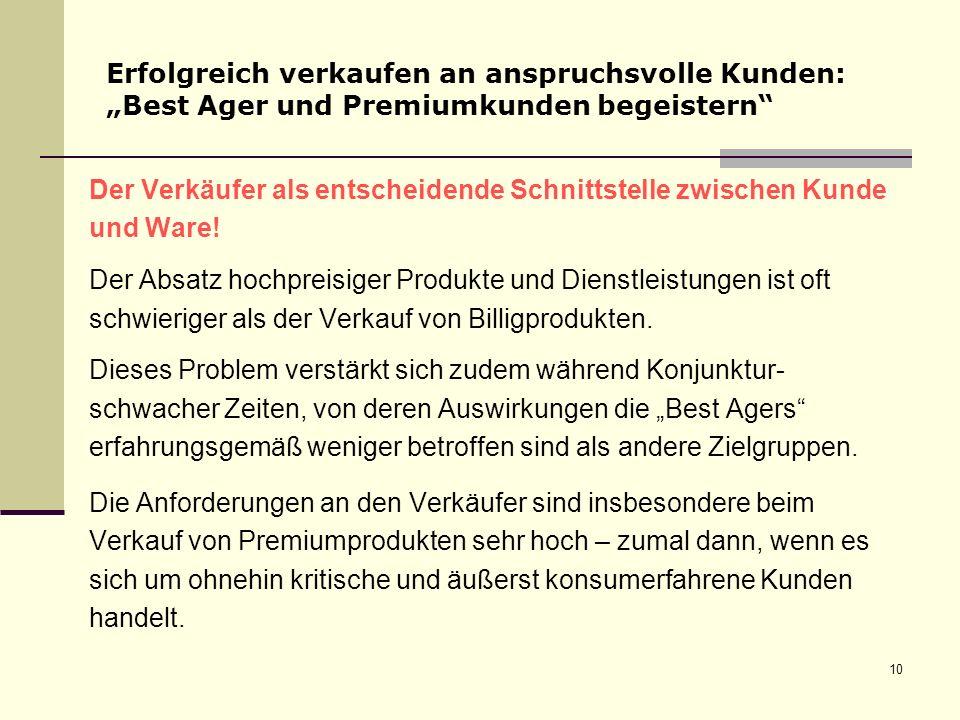 """Erfolgreich verkaufen an anspruchsvolle Kunden: """"Best Ager und Premiumkunden begeistern"""