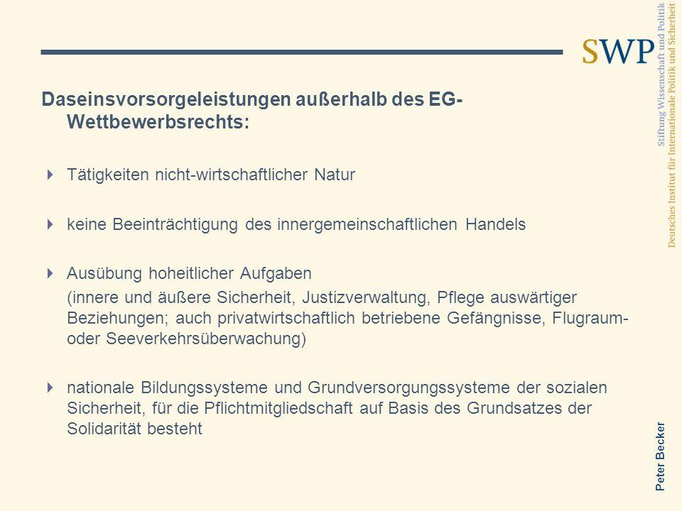 Daseinsvorsorgeleistungen außerhalb des EG-Wettbewerbsrechts:
