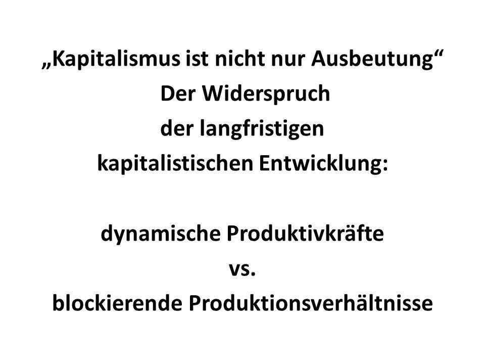 """""""Kapitalismus ist nicht nur Ausbeutung Der Widerspruch"""