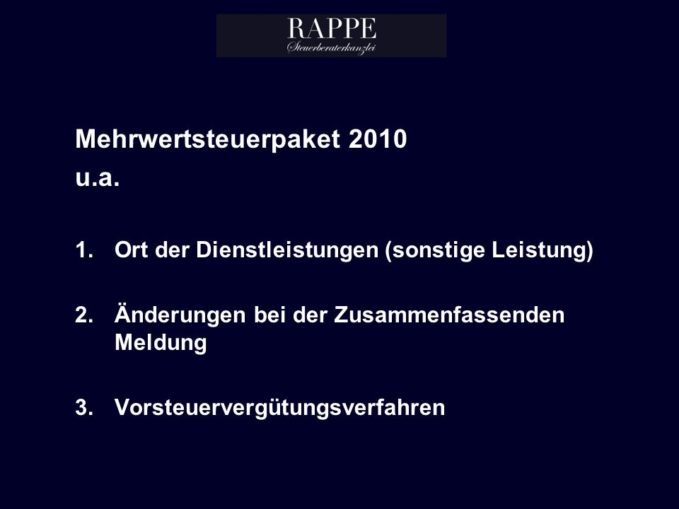 Mehrwertsteuerpaket 2010 u.a.