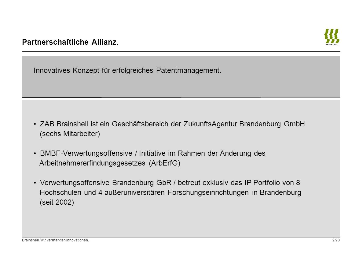 Partnerschaftliche Allianz.