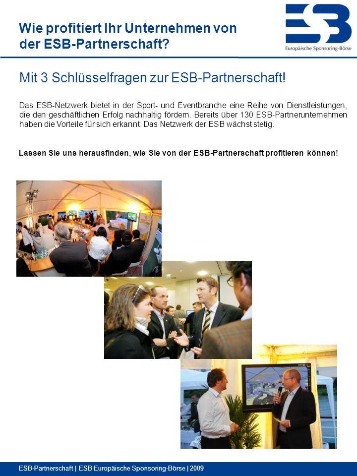 Wie profitiert Ihr Unternehmen von der ESB-Partnerschaft