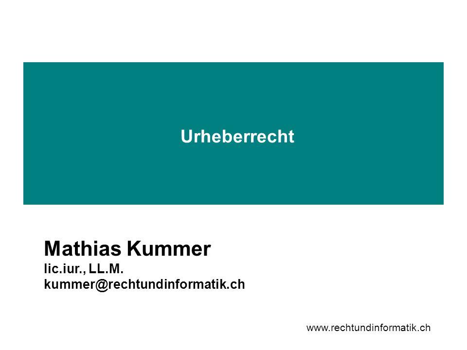 Mathias Kummer Urheberrecht lic.iur., LL.M.