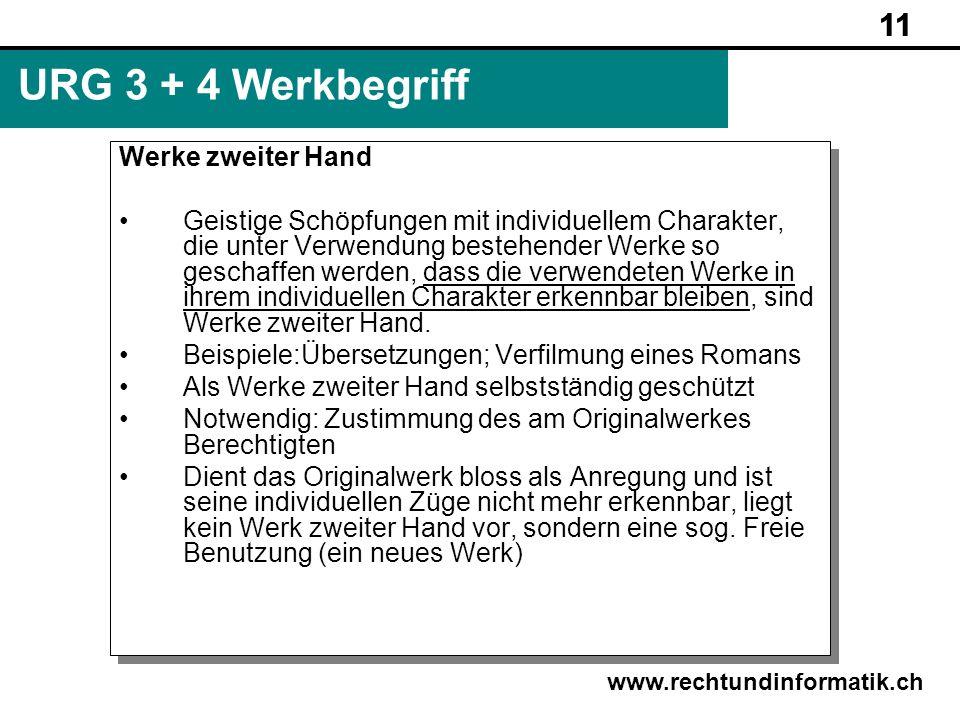 URG 3 + 4 Werkbegriff 11 Werke zweiter Hand