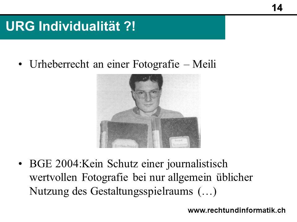 URG Individualität ! Urheberrecht an einer Fotografie – Meili