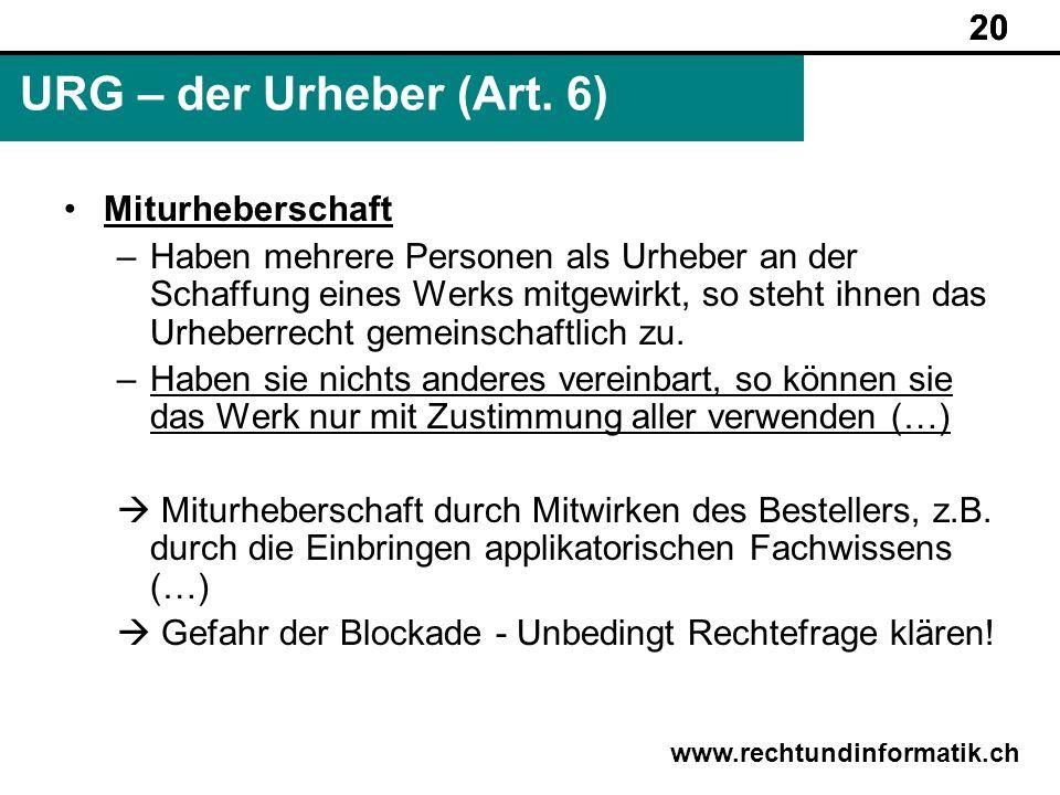 URG – der Urheber (Art. 6) 20 Miturheberschaft