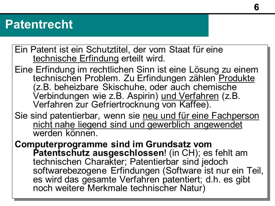 6Patentrecht. Ein Patent ist ein Schutztitel, der vom Staat für eine technische Erfindung erteilt wird.