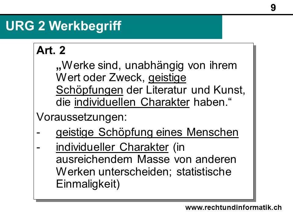 9 URG 2 Werkbegriff. Art. 2.