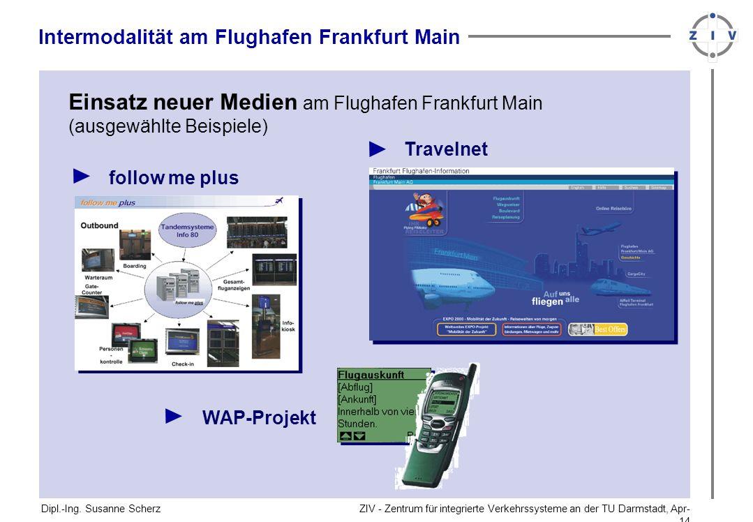 Einsatz neuer Medien am Flughafen Frankfurt Main