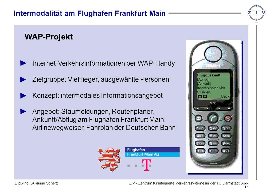 WAP-Projekt Intermodalität am Flughafen Frankfurt Main