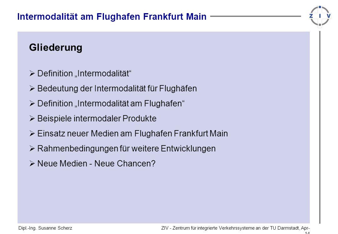 Gliederung Intermodalität am Flughafen Frankfurt Main