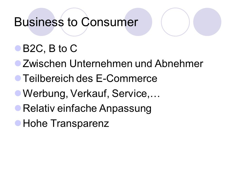 Business to Consumer B2C, B to C Zwischen Unternehmen und Abnehmer