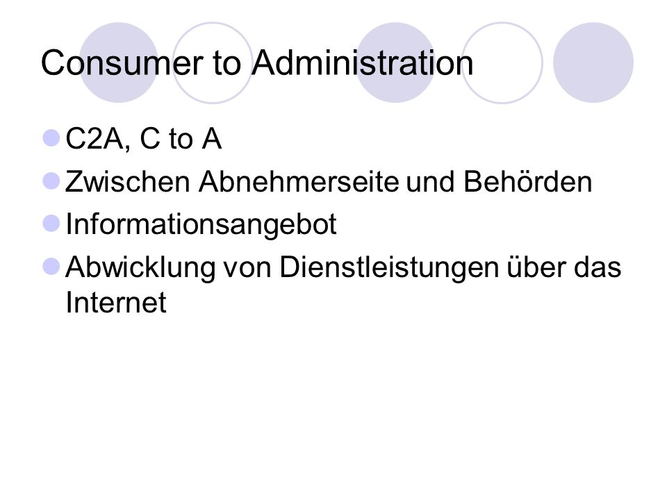 Consumer to Administration