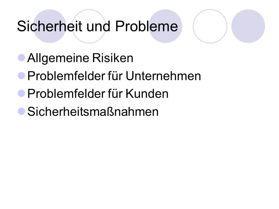 Sicherheit und Probleme