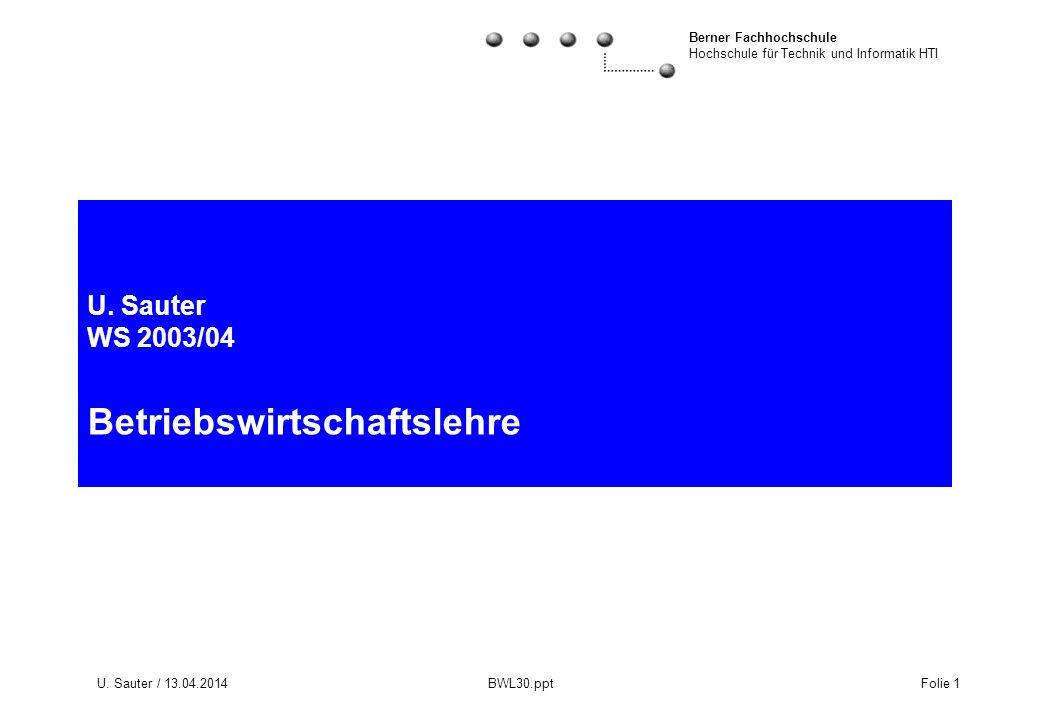 U. Sauter WS 2003/04 Betriebswirtschaftslehre