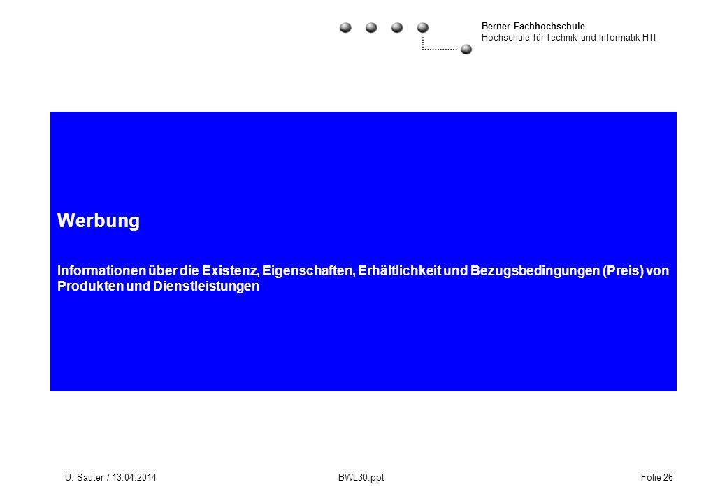 Werbung Informationen über die Existenz, Eigenschaften, Erhältlichkeit und Bezugsbedingungen (Preis) von Produkten und Dienstleistungen