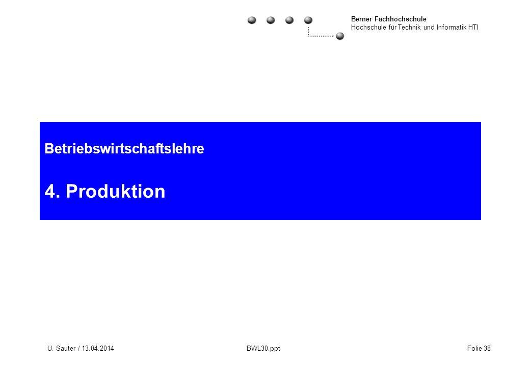 Betriebswirtschaftslehre 4. Produktion