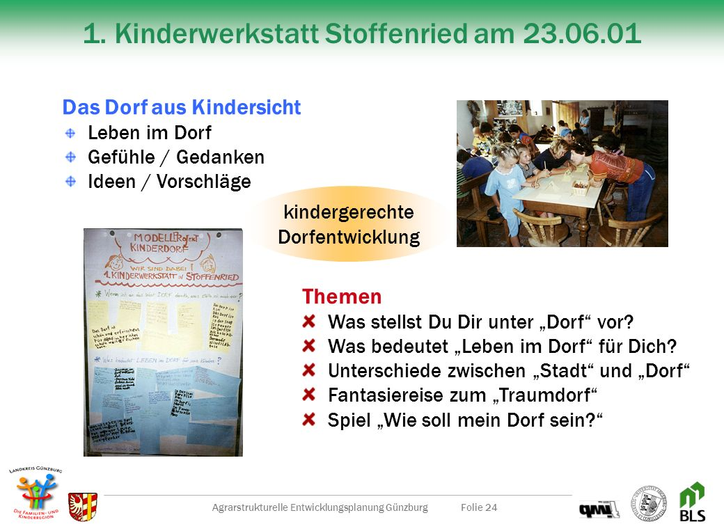 1. Kinderwerkstatt Stoffenried am 23.06.01