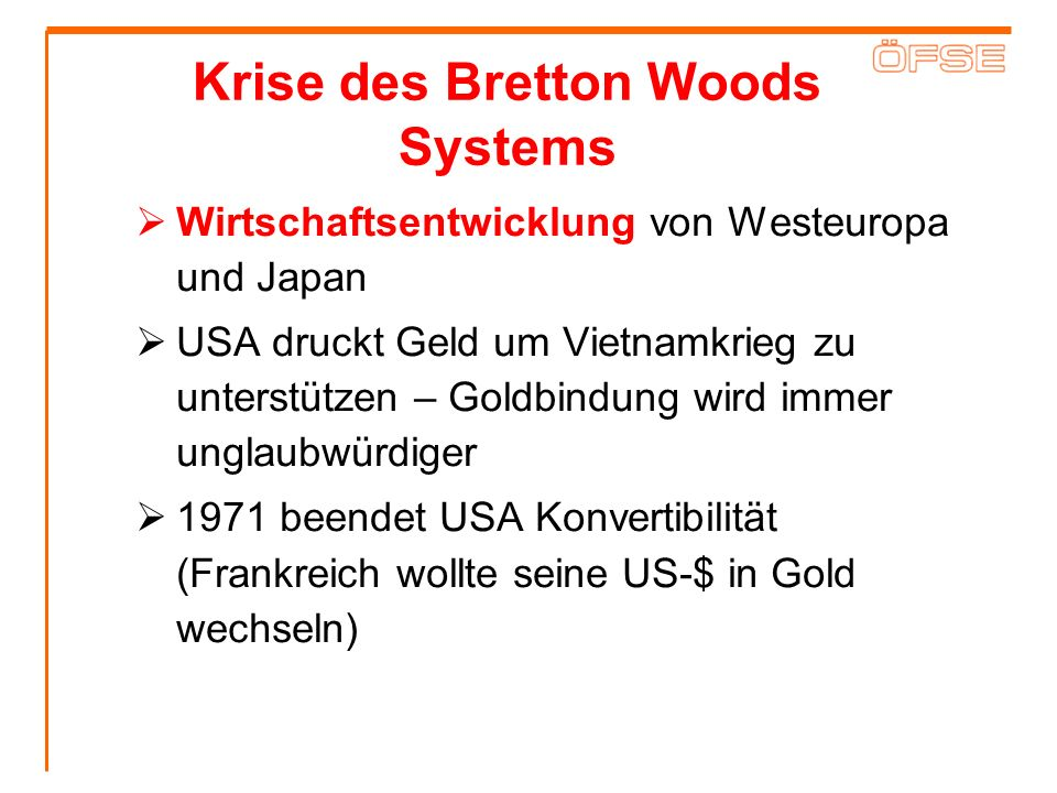 Krise des Bretton Woods Systems