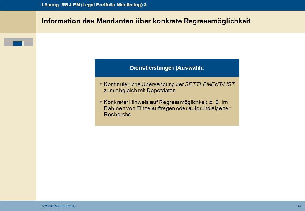 Information des Mandanten über konkrete Regressmöglichkeit