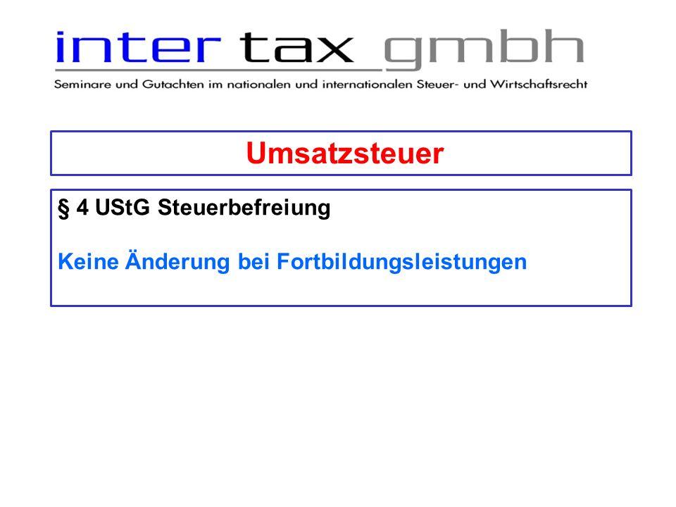 Umsatzsteuer § 4 UStG Steuerbefreiung