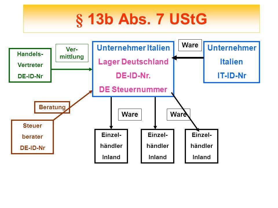 § 13b Abs. 7 UStG Unternehmer Italien Lager Deutschland DE-ID-Nr.