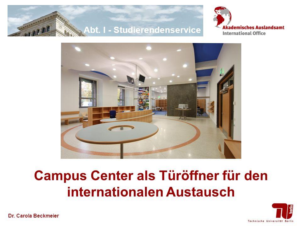 Campus Center als Türöffner für den internationalen Austausch