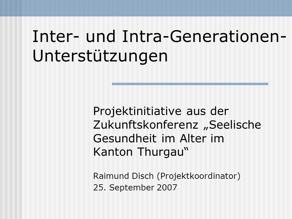 Inter- und Intra-Generationen-Unterstützungen