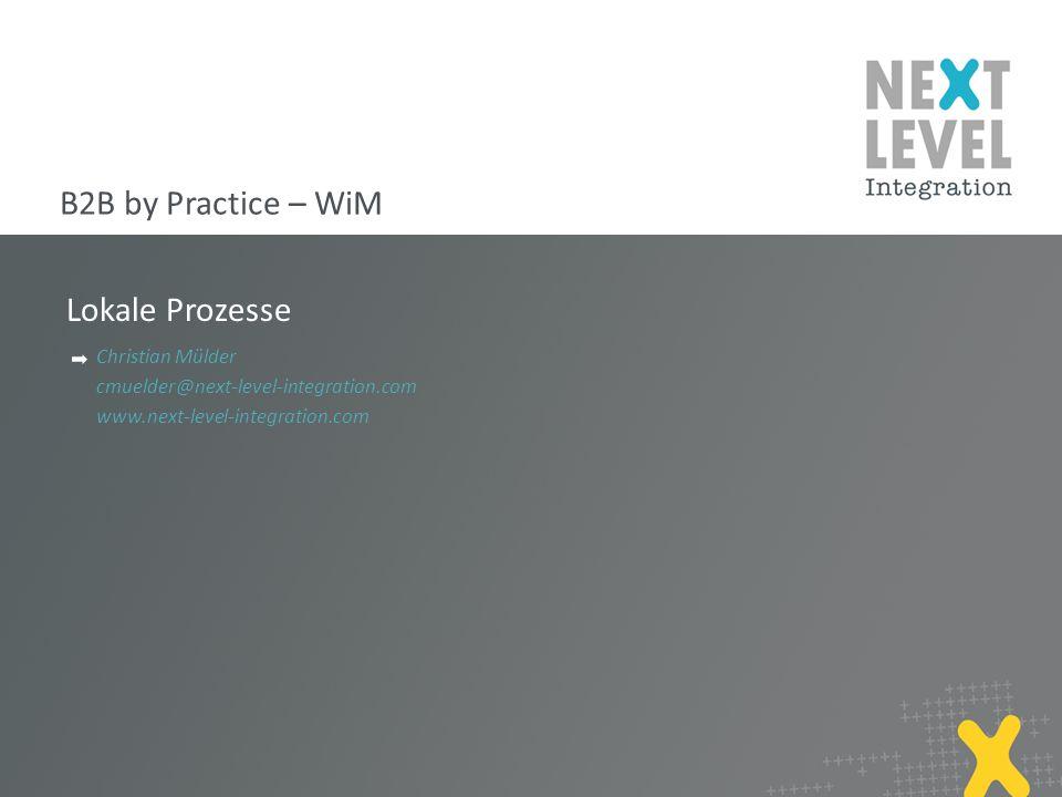 B2B by Practice – WiM Lokale Prozesse