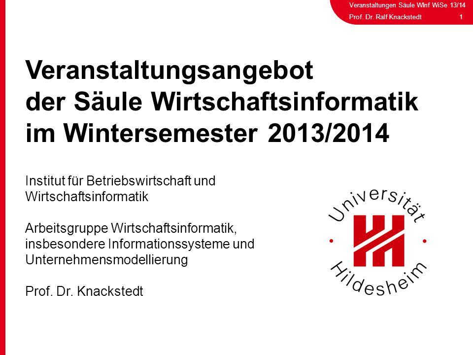 Veranstaltungsangebot der Säule Wirtschaftsinformatik im Wintersemester 2013/2014