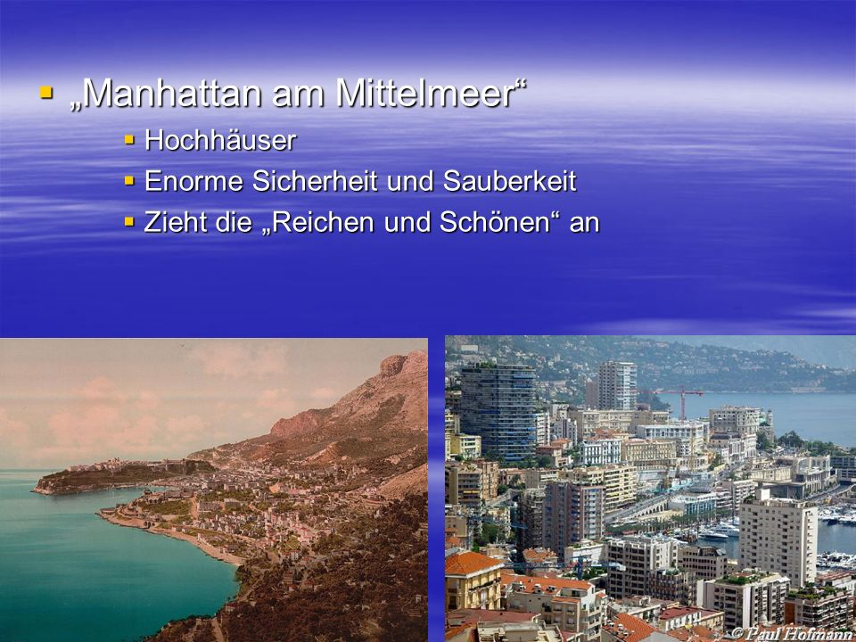 """Manhattan am Mittelmeer"