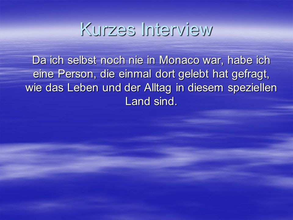 Kurzes Interview