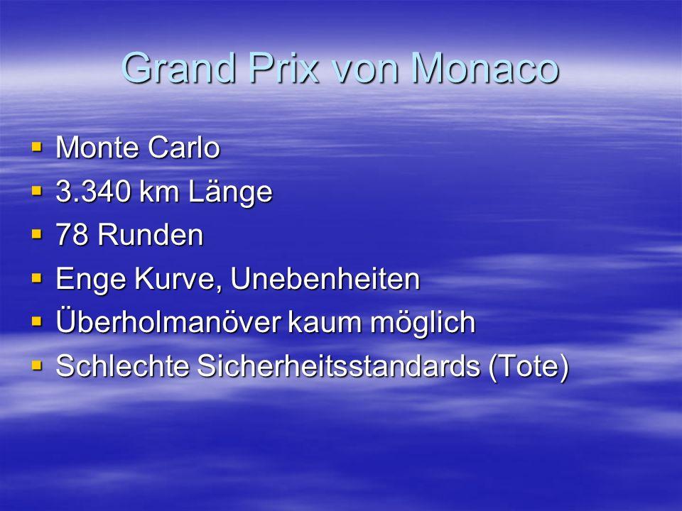 Grand Prix von Monaco Monte Carlo 3.340 km Länge 78 Runden