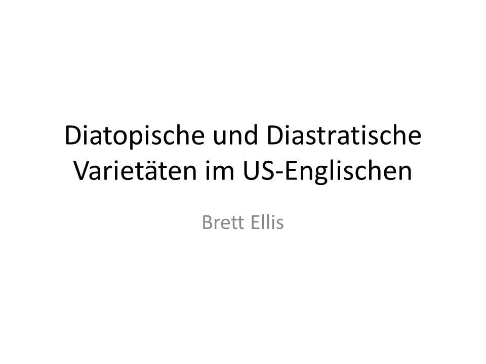 Diatopische und Diastratische Varietäten im US-Englischen