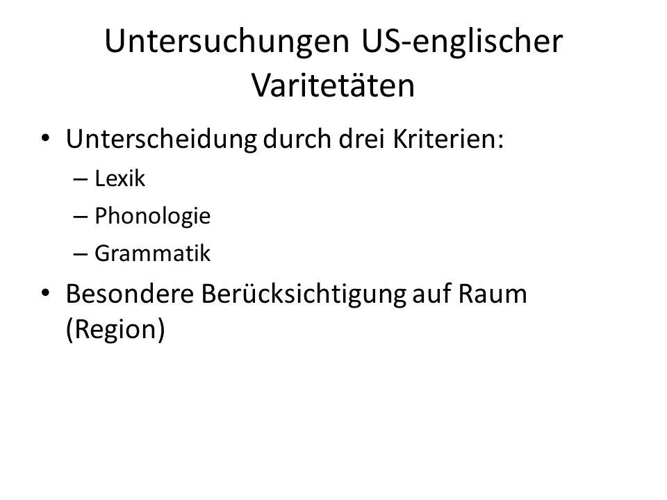Untersuchungen US-englischer Varitetäten