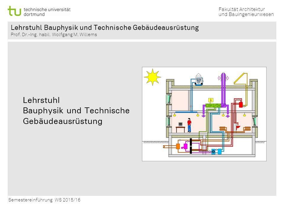 Lehrstuhl Bauphysik und Technische Gebäudeausrüstung