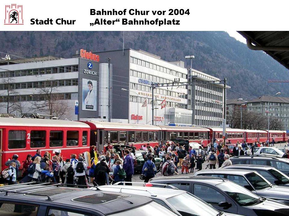 "Bahnhof Chur vor 2004 ""Alter Bahnhofplatz"