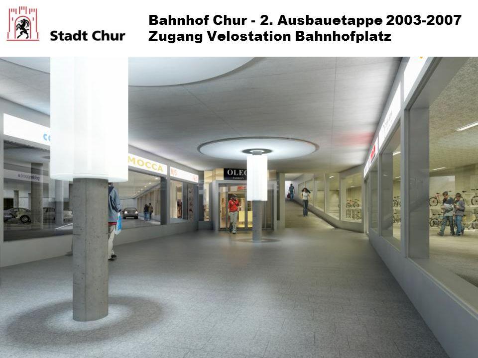 Bahnhof Chur - 2. Ausbauetappe 2003-2007