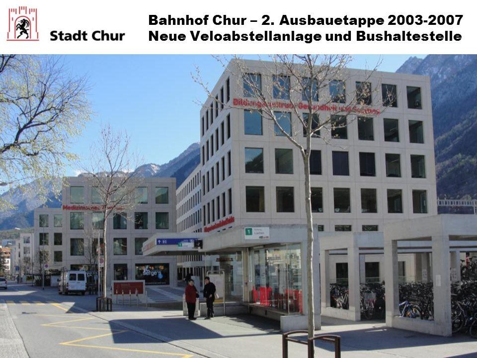 Bahnhof Chur – 2. Ausbauetappe 2003-2007