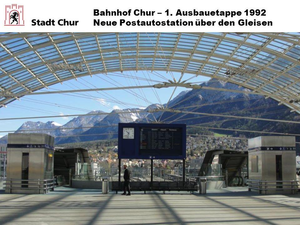 Bahnhof Chur – 1. Ausbauetappe 1992