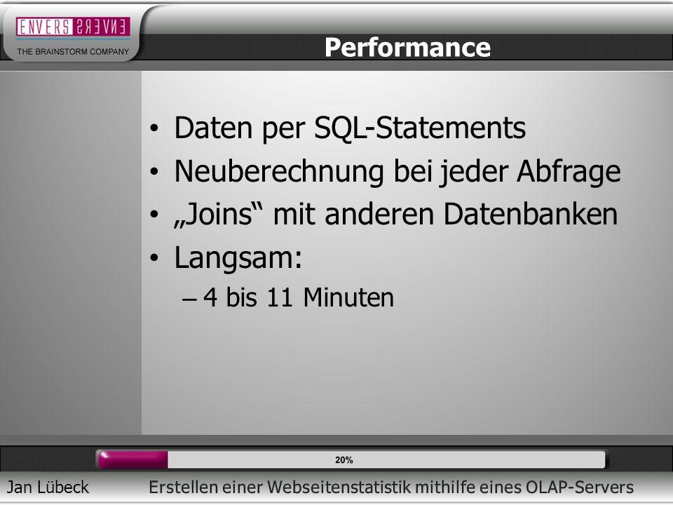 Daten per SQL-Statements Neuberechnung bei jeder Abfrage