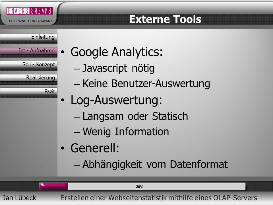 Google Analytics: Log-Auswertung: Generell: Externe Tools