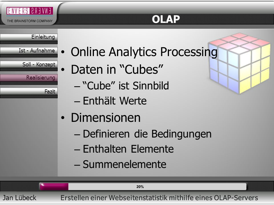 Online Analytics Processing Daten in Cubes