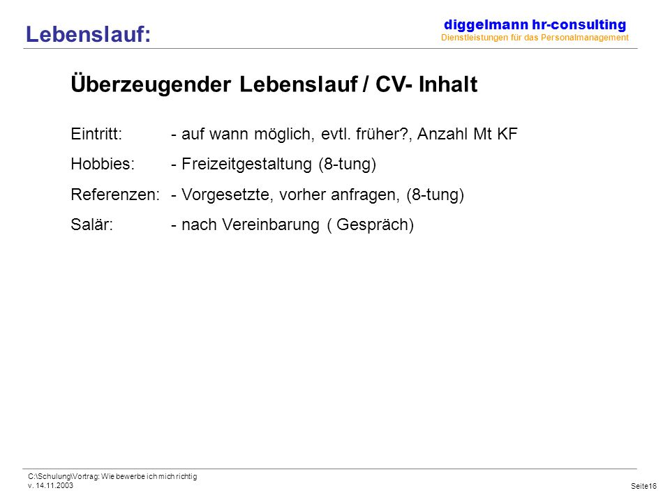 Fit For Future Vortrag Richtiges Bewerben Freitag, 14. Letter Of Resignation Vacation Pay. Lebenslauf Vorlage Download Word. Resume Objective Examples Graduate. Resume Maker With Photo. Cover Letter Sample Ux Designer. Cover Letter Example Entry Level Marketing. Free Cover Letter Template Word 2010. Cover Letter For The Post Of Pharmacist