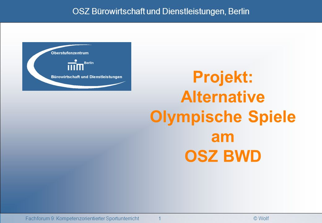 Projekt: Alternative Olympische Spiele am OSZ BWD
