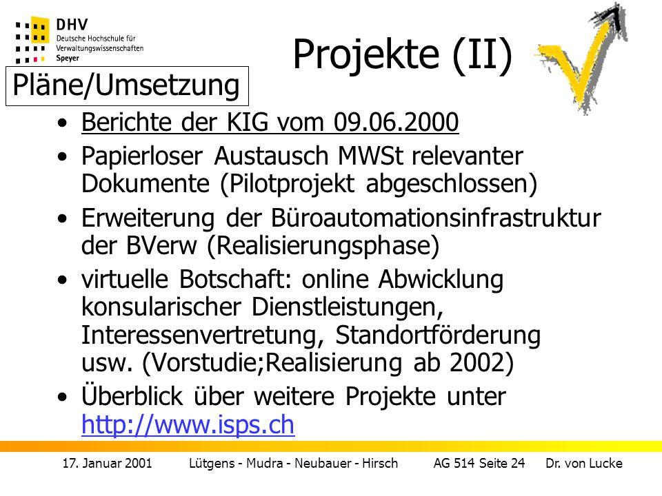 Projekte (II) Pläne/Umsetzung Berichte der KIG vom 09.06.2000