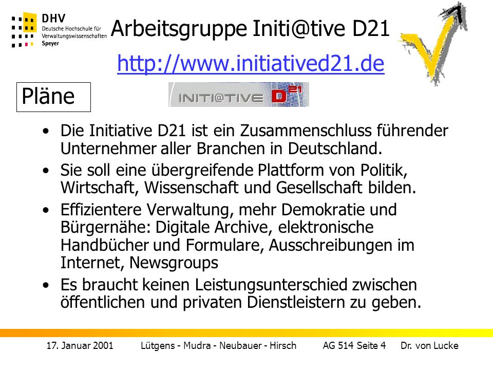 Arbeitsgruppe Initi@tive D21 http://www.initiatived21.de