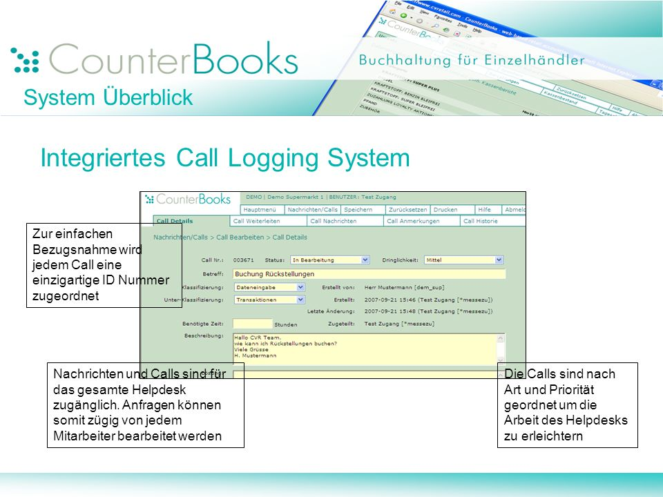 Integriertes Call Logging System