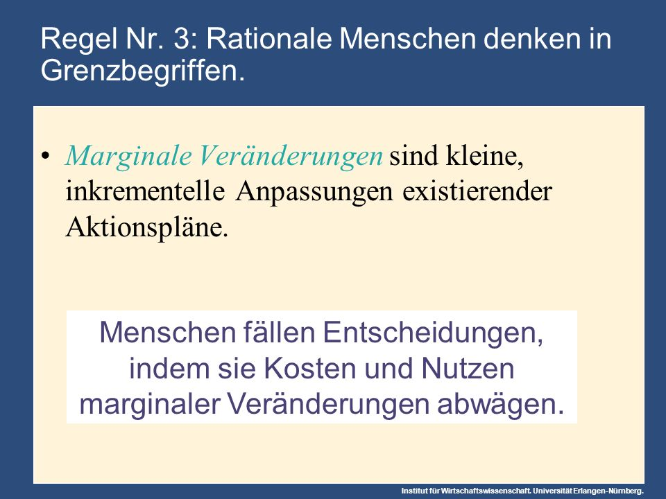 Regel Nr. 3: Rationale Menschen denken in Grenzbegriffen.