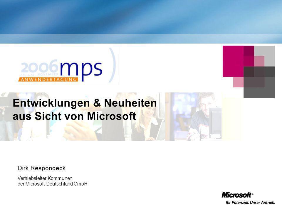 Entwicklungen & Neuheiten aus Sicht von Microsoft